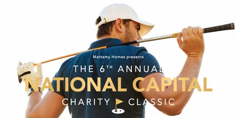 Mattamy Homes Presents the 6th Annual National Capital Charity Classic tickets