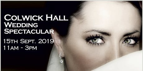 Colwick Hall Wedding Spectacular tickets