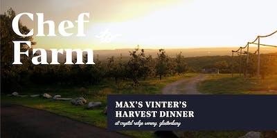 Max Chef to Farm Dinner: Vintner's Harvest Dinner at the Crystal Ridge Wine House
