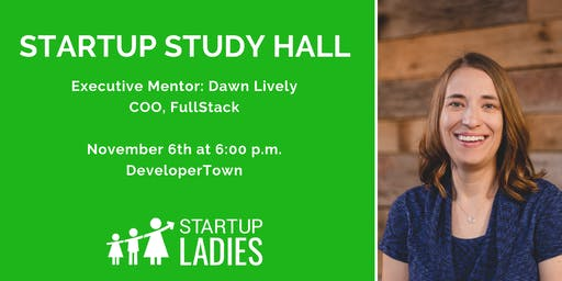 Startup Study Hall with Dawn Lively