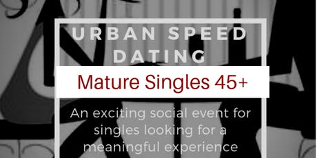 Copy of URBAN SPEED DATING 45+ tickets