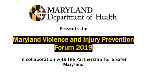 Maryland Violence and Injury Prevention Forum 2019