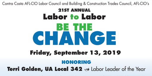 21st Annual Labor-to-Labor Dinner – Be The Change!