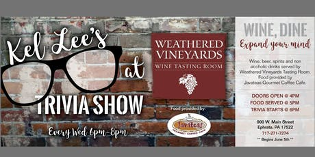 Kel Lee's Trivia Show at Weathered Vineyards Tasting Room tickets