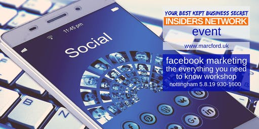 Facebook Marketing - The Everything You Need to Know Workshop