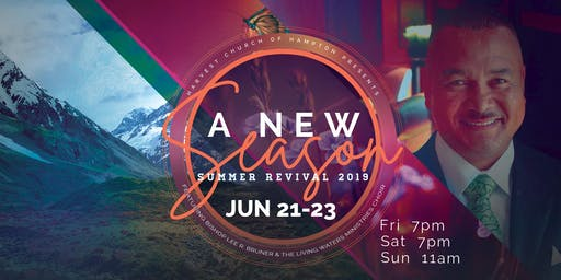 A New Season | Summer Revival 2019