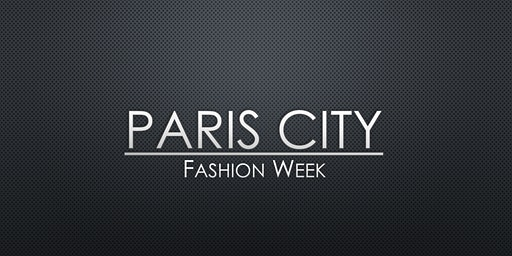 Paris City Fashion Week