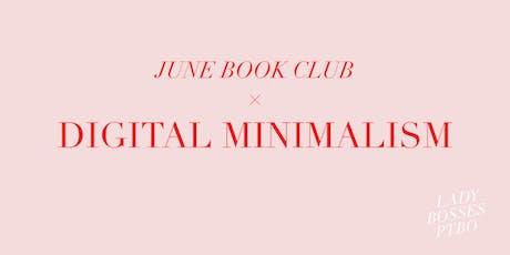 June Book Club - Digital Minimalism tickets
