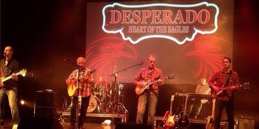 Desperado: The UK's Premiere Eagles Tribute Show