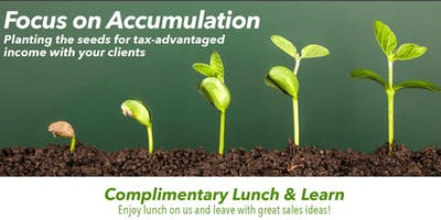 Focus on Accumulation - Planting the seeds for tax-advantaged income