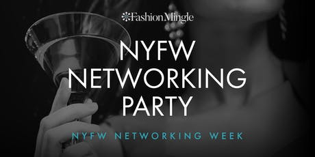 New York Fashion Week Networking Party tickets