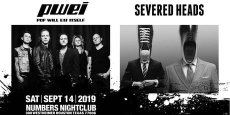 Pop Will Eat Itself & The Severed Heads VIP Package  tickets