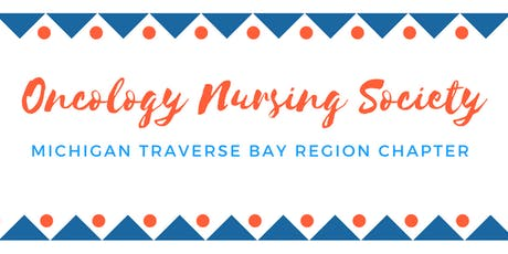 2019 Michigan Traverse Bay Region Oncology Nursing Society Fall Conference tickets