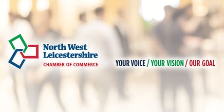 North West Leicestershire Chamber Lunch - Guest Speaker Martin Traynor OBE tickets