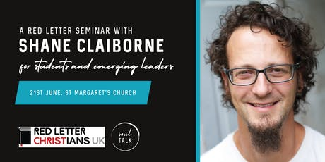 RLC UK Launch: Shane Claiborne Seminar for Students and Emerging Leaders (under 25s) tickets