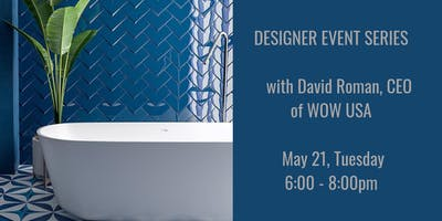 Designer Event Series & WOW Tile