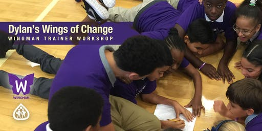 Dylan's Wings of Change – Wingman Trainer Workshop