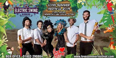Electric Swing Circus at Love Summer Festival 2019