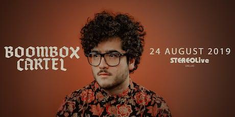 Boombox Cartel - Dallas tickets