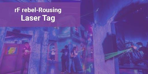 rebel-Rousing: Laser Tag Warfare