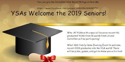 YSAs Welcome 2019 Seniors!