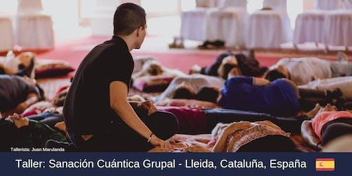 Sanación Cuántica Grupal LLeida,Cataluña,España.