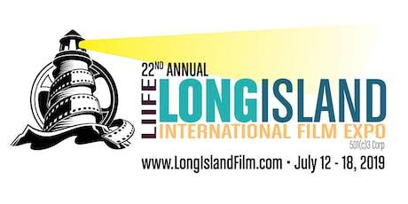 2019 Long Island International Film Expo - Sunday, July 14, 2019 - 5 Film Blocks tickets