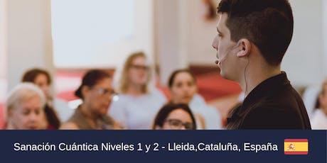 Certificación Nivel 1 y 2 Sanación Cuántica LLeida,Cataluña,España. entradas