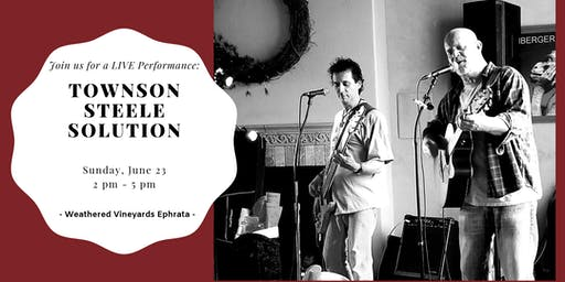 The Townson Steele Solution LIVE @ Weathered Vineyards Ephrata