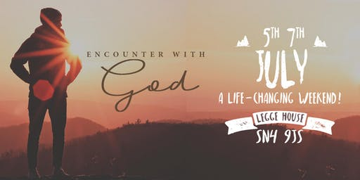 Encounter Weekend 5th - 7th July 2019