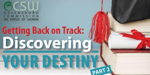Getting Back on Track: Discovering Your Destiny