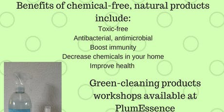Make your own Healthy Natural Chemical-free Cleaning Products tickets