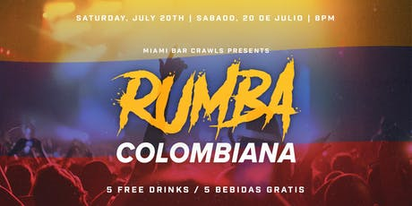 Rumba Colombiana - Colombian Independence Day Party! tickets