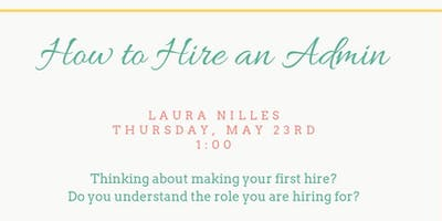 How to Hire an Admin