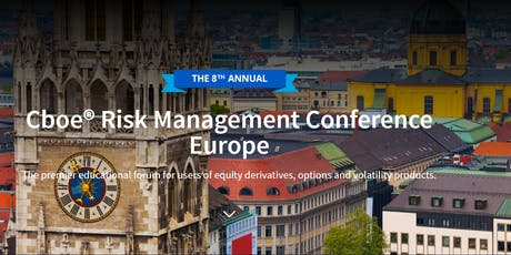 Cboe Risk Management Conference Europe Tickets