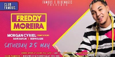 Club Famous // Freddy Moreira & Morgan Cyriel