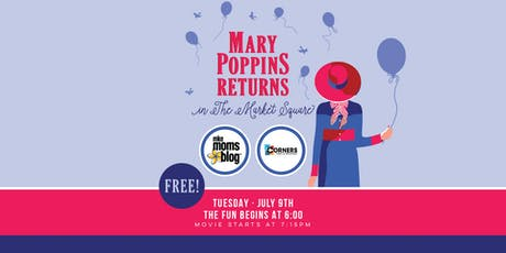Mary Poppins Returns in The Market Square with MKE Moms Blog tickets