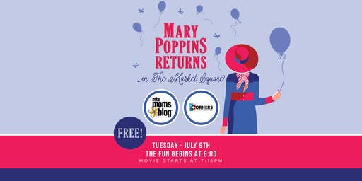 Mary Poppins Returns in The Market Square with MKE Moms Blog