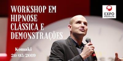 Workshop de hipnose clássica e demonstrações com Rafael Baltresca