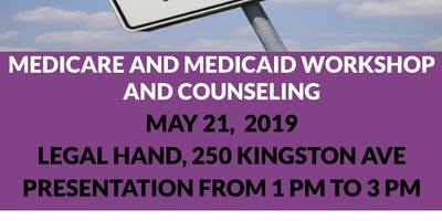 NYLAG Medicare and Medicaid Workshop - Legal Hand Crown Heights