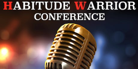 HABITUDE WARRIOR CONFERENCE ~  ST LOUIS ~  SEPTEMBER 20th & 21st ~  All 'Ted Talk' Style with over 21 Speakers in a 2 Day Awesome Experience! tickets