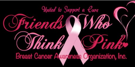 Friends Who Think Pink Annual Breast Cancer Awareness Benefit Gala tickets