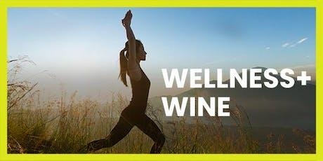 Wellness + Wine tickets