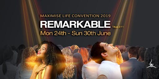 Maximise Life 2019 (Schedule is subject to changes)
