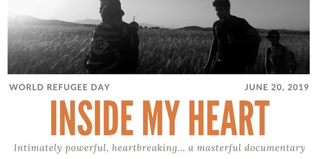 Inside My Heart - documentary film for World Refugee Day tickets