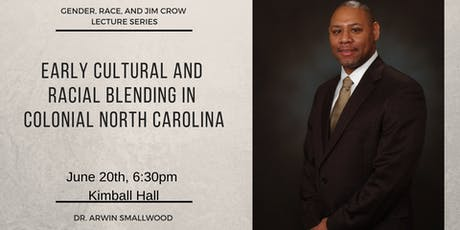 Race, Gender, and Jim Crow Lecture Series-Dr. Smallwood tickets