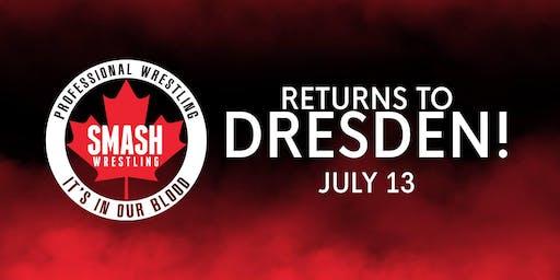 Smash Wrestling Returns To Dresden - Presented By The Dresden Jr Kings