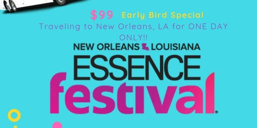 Essence Festival Party Bus Alcohol included 2019!!