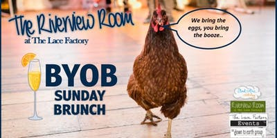 BYOB SUNDAY BRUNCH in The Riverview Room at The Lace Factory