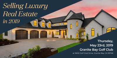 Selling Luxury Real Estate 2019